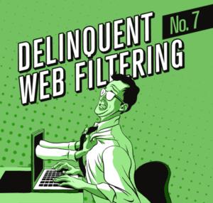 DelinquentWebFiltering