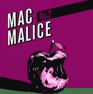 MacMalice