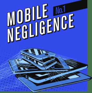 MobileNegligence